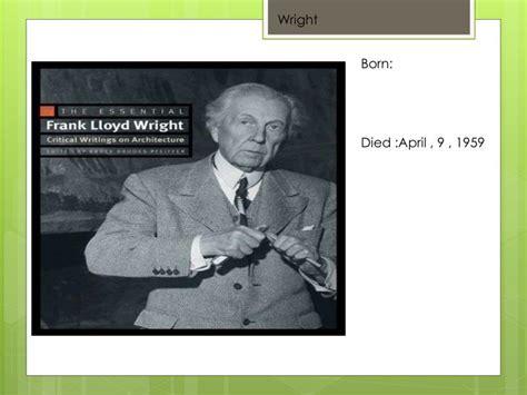 frank lloyd wright biography ppt ppt frank lloyd wright powerpoint presentation id 2816046