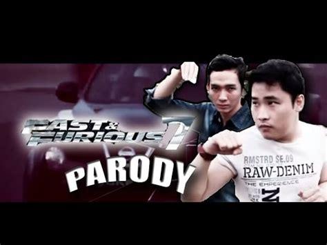 fast and furious parody fast and furious 7 parody youtube