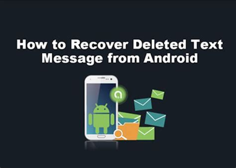 how to recover deleted photos on android phone how to recover deleted text messages on android phone
