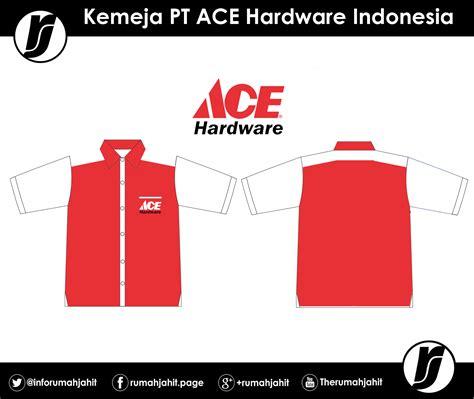 ace hardware adalah kemeja pt ace hardware corporation mitra pengadaan