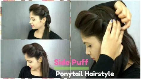 puff hairstyles for party how to side puff with trick and ponytail hairstyle