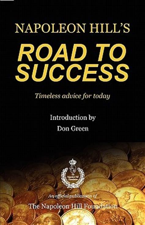 the road to you books napoleon hill s road to success by napoleon hill reviews