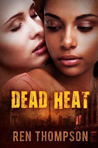 Dead Heat dead heat by ren thompson