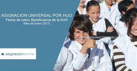 fecha cobro jubilados cordoba enero 2016 fecha de cobro asignacion universal por hijo enero 2017