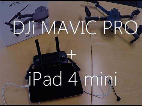 utiliser  ipad  mini avec le drone dji mavic pro youtube