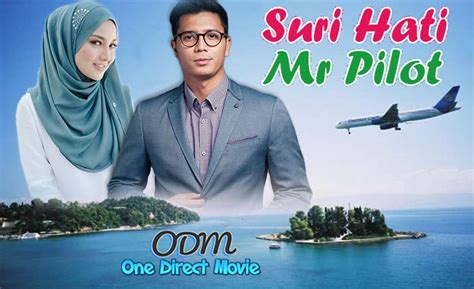 film malaysia fattah amin suri hati mr pilot neelofa fattah amin tv malaysia