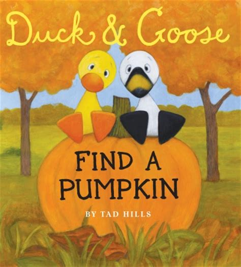 s geese books journey of a bookseller duck and goose find a pumpkin by