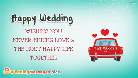 Wedding Wishes Ending by Happy Wedding Wishing You Never Ending And The Most