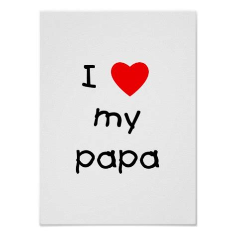 images of love you papa i love my papa quotes quotesgram