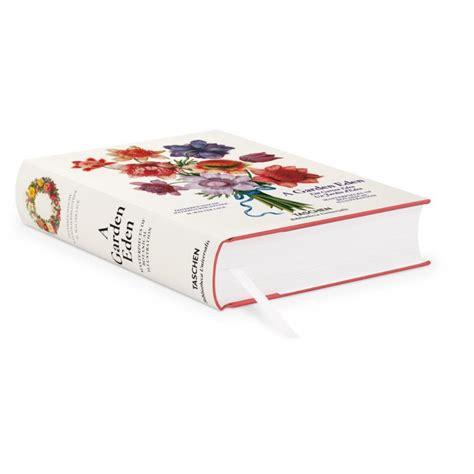 a garden eden masterpieces 3836559420 a garden eden masterpieces of botanical illustration iep taschen libri it