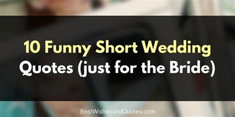 These Short Wedding Quotes are Just for the Bride to Be