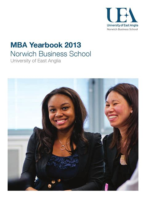 Norwhich Mba by Uea Mba Yearbook 2013 By Made Agency Issuu