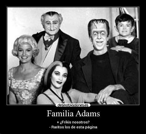 imagenes de la familia monster familia adams desmotivaciones