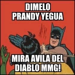 Memes Del Diablo - meme batman slaps robin dimelo prandy yegua mira avila