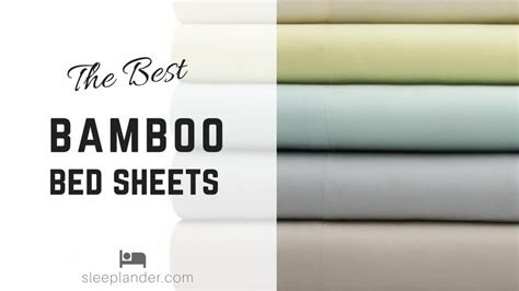 best sheet reviews best bamboo sheets reviews want a cool soft and comfortable sleeping experience sleeplander
