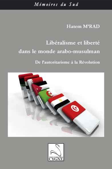 Liberalisme Arab editions du cygne lib 233 ralisme et libert 233 dans le monde