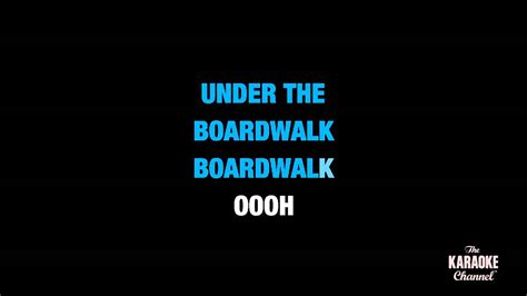 printable lyrics to under the boardwalk under the boardwalk in the style of quot bette midler quot karaoke