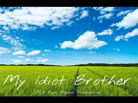 download film indonesia my idiot brother full download film terbaru indonesia 2014 my brother