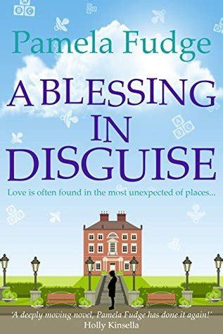 Blessing In Disguise Essay by A Blessing In Disguise By Fudge Reviews Discussion Bookclubs Lists