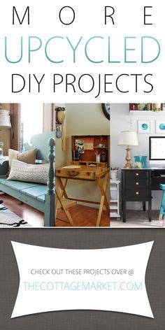 more upcycled home decor diy projects the cottage market