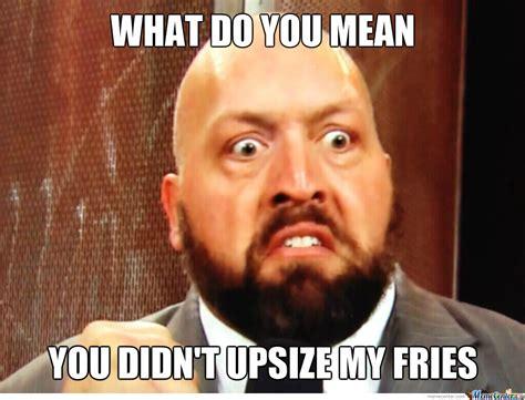 big memes 19 hilarious big show meme that make you laugh all day