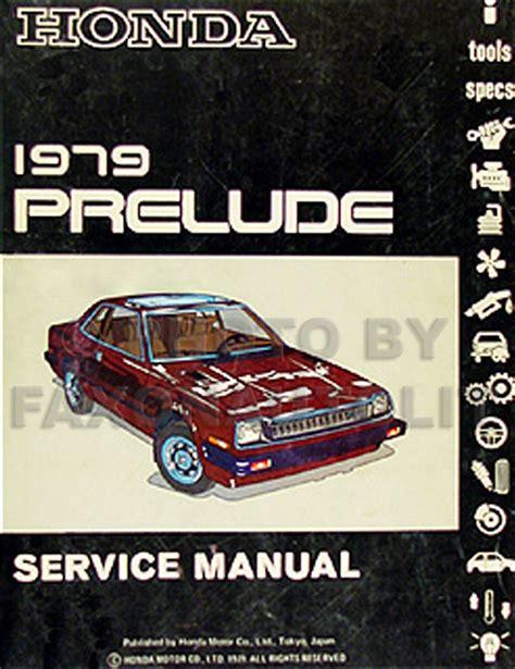 service manual books about how cars work 1979 chevrolet 1979 honda prelude repair shop manual original