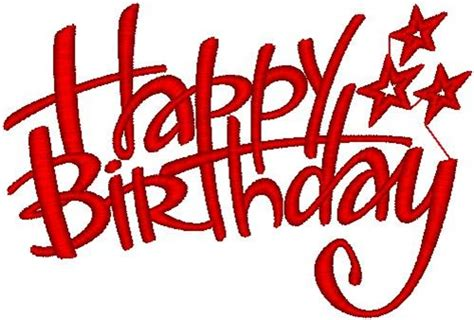 happy birthday red design happy birthday embroidery designs free machine embroidery