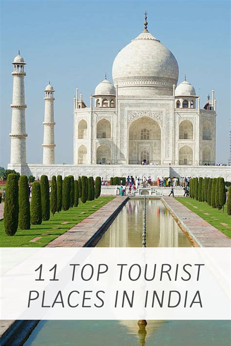 tourist places in india top 11 top tourist places in india find air