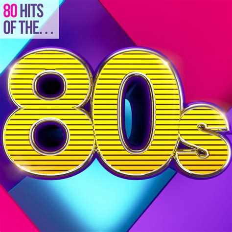 80s Hits by 80 Hits Of The 80s By Various Artists On Apple