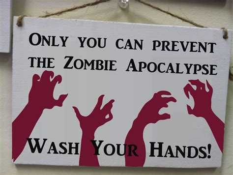 Can A Stop You From Using The Bathroom by Only You Can Prevent The Apocalypsewash Your
