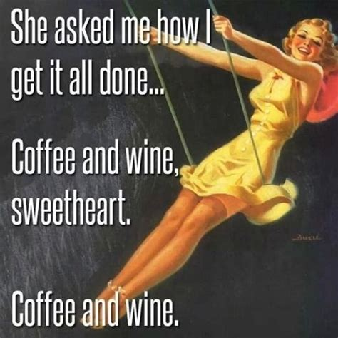 she asked for it wine quotes wine sayings wine