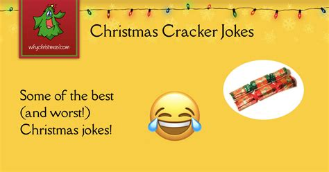 crackers jokes cracker jokes whychristmas