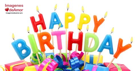imagenes de feliz cumpleaños daniel 7 imagenes de feliz cumplea 241 os mi amor facebook