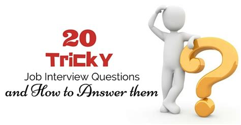 Tricky Mba Questions by 20 Tricky Questions And How To Answer Them
