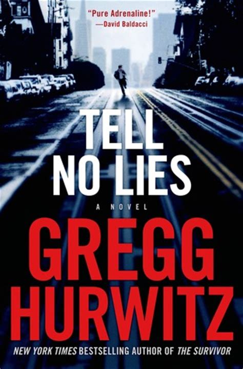 Tell No Lies tell no lies by gregg hurwitz reviews discussion