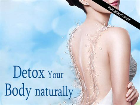 Dest Way To Detox Your by 10 Best Ways To Detoxify Your For Healthy Glowing Skin