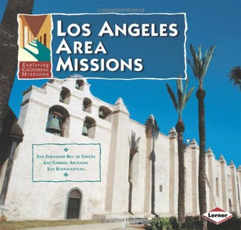 search in los angeles area los angeles area missions lexile 174 find a book