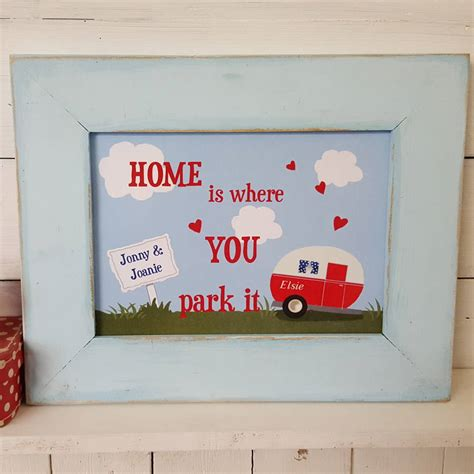 personalised home is where you park it caravan print by