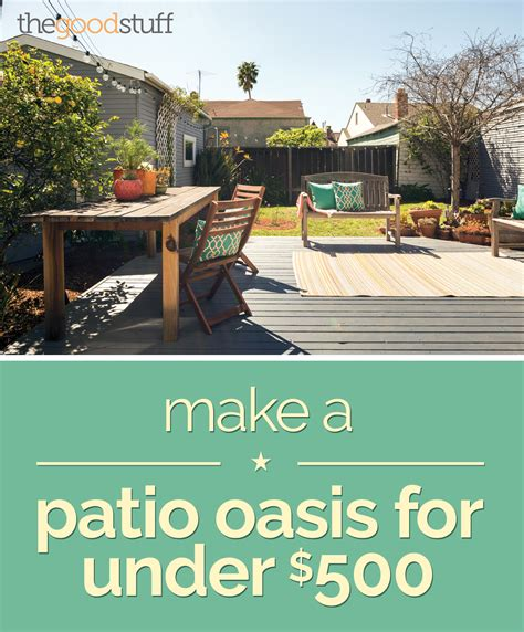 creating a backyard oasis on a budget patio decorating ideas for under 500 thegoodstuff