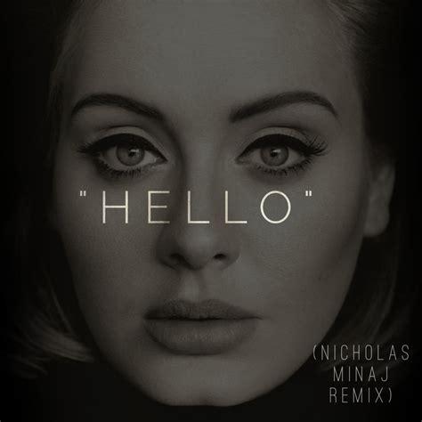 download mp3 cover adele hello nicholas minaj takes on adele s quot hello quot