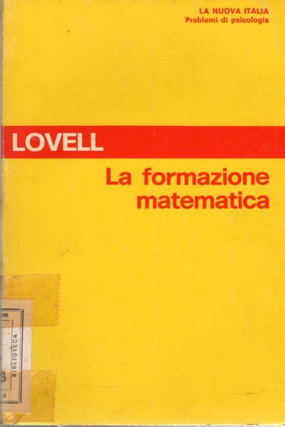libreria psicologia firenze la formazione matematica kenneth lovell psicologia