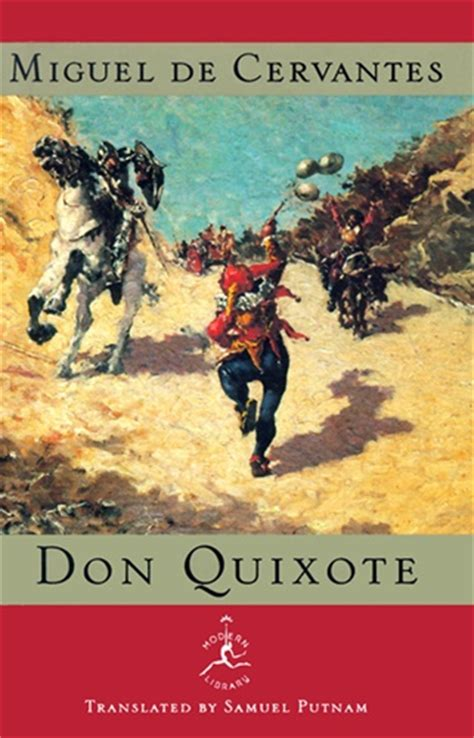 cervantes don quixote the don quixote by miguel de cervantes 50 books everyone should read