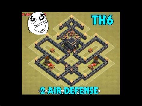 Th6 Layout New Update | clash of clans th6 cv6 layout war quot 2 air defense quot anti 3