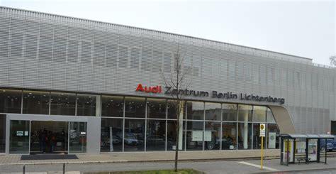 Audi Berlin Lichtenberg by Terminank 252 Ndigung Das 7 Unternehmenstreffen Und Der