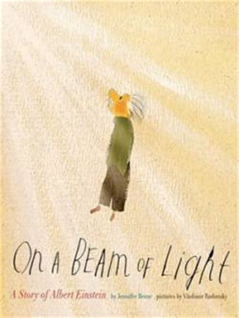 a story of a beam of light books 14 books that connect students with valuable scientists