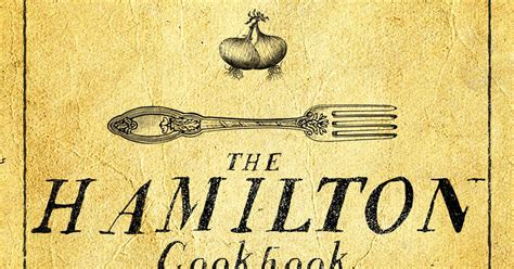 the hamilton cookbook cooking and entertaining in hamilton s world books fried sausages and apples from the hamilton cookbook
