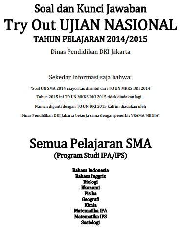 Kumpulan Soal Try Out Ujian Nasional Sdmi 20152016 Ter | kunci jawaban tryout ipa 2014 soal un try out us biologi