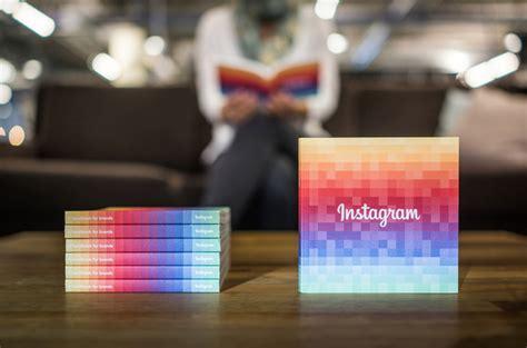 libro the instagram book inside il libro di instagram che insegna alle aziende a usare instagram rivista studio