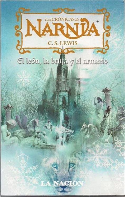 libro el leon la bruja the world s catalog of ideas