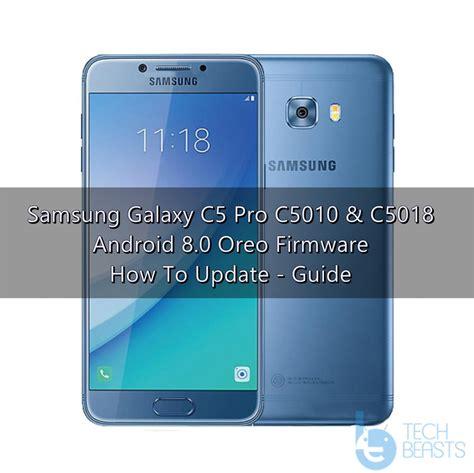 samsung c pro galaxy c5 pro android oreo stock firmware techbeasts